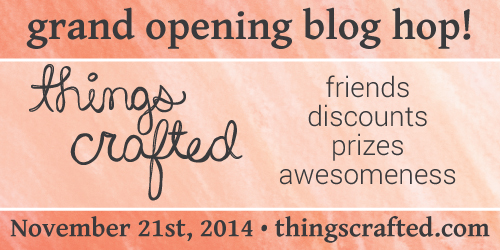 ThingsCrafted-Grand-Opening-Blog-Hop