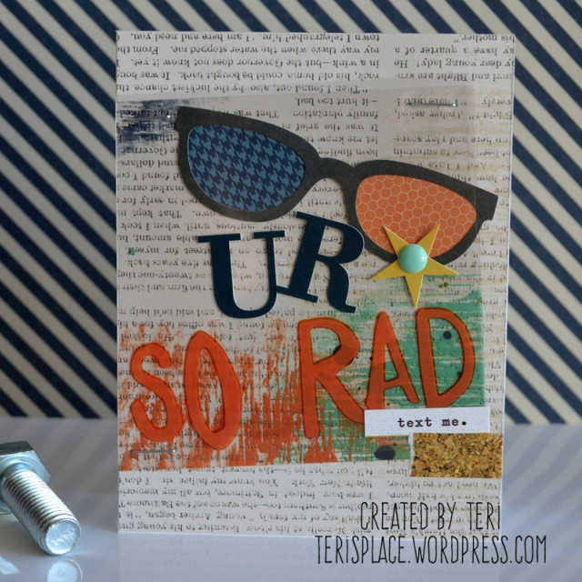 U R So Rad by Teri