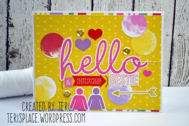 Hello Bestie card by Teri // terisplace.wordpress.com