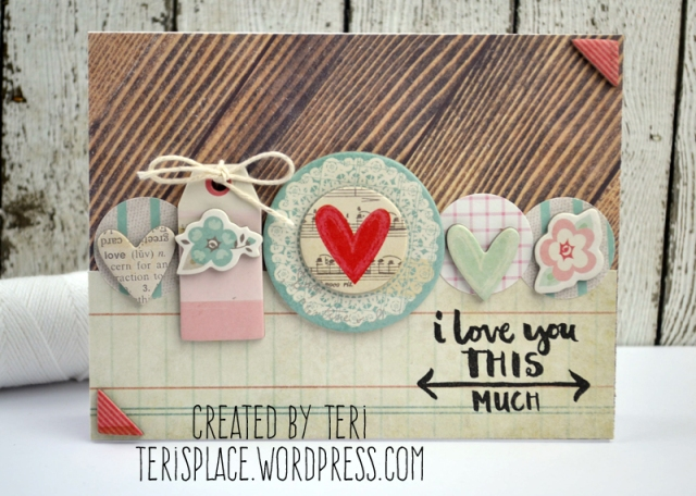 This Much Love card by Teri // terisplace.wordpress.com
