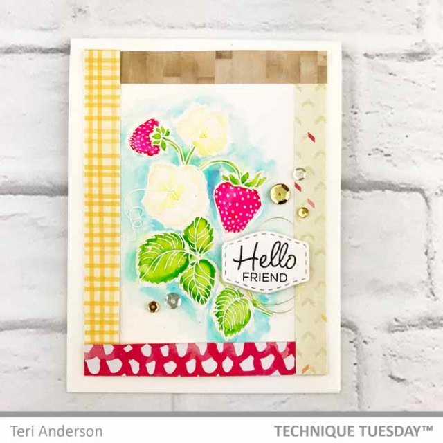 Hello-Friend-Resist-Strawberry-Card-Teri-A-Technique-Tuesday