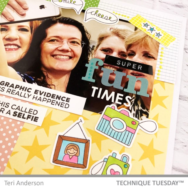 Super-Fun-Times-Scrapbook-Page-Close-Teri-A-Technique-Tuesday