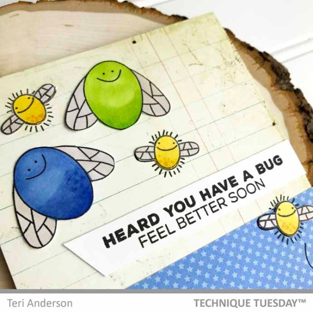 Feel-Better-Bugs-Card-Close-Teri-A-Technique-Tuesday