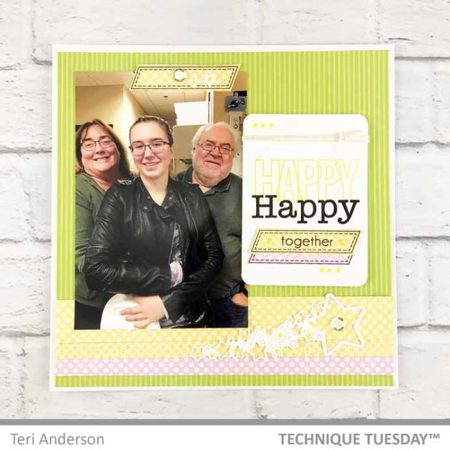 Happy-Happy-Happy-Together-Scrapbook-Page-Teri-A-Technique-Tuesday
