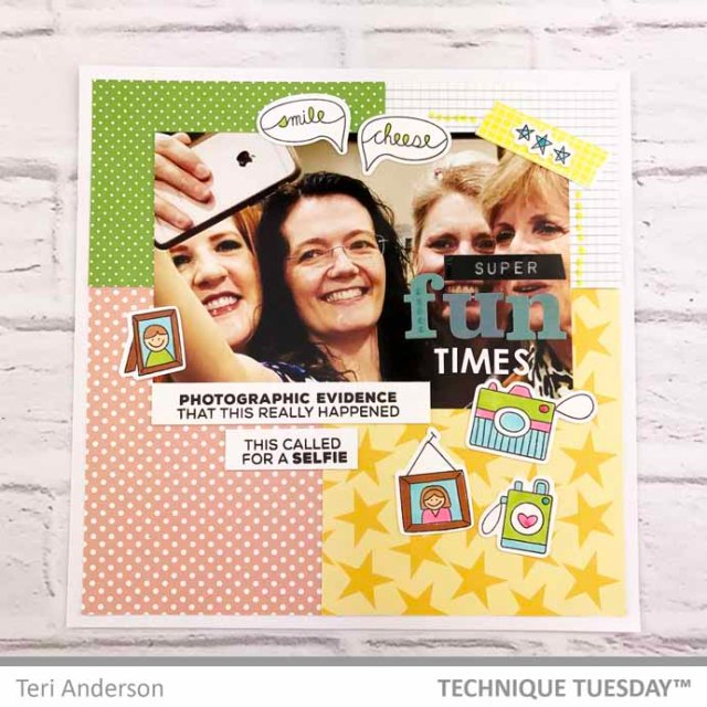 Super-Fun-Times-Scrapbook-Page-Teri-A-Technique-Tuesday