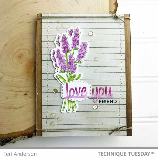 Love-You-Friend-Lavendar-Card-Teri-A-Technique-Tuesday