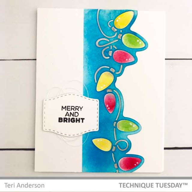Merry-And-Bright-Christmas-Lights-Card-Teri-A-Technique-Tuesday